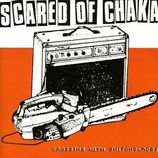 Scared of Chaka - Crosssing with Switchblades [New CD]