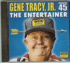 Gene Tracy Jr. - TRUCKSTOP 45 - The Entertainer - CD - New