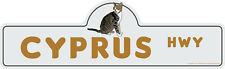 Cyprus Street Sign Cat Lover Funny Home D�cor