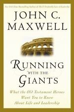 Giants of the Bible: Running with the Giants : What Old Testament Heroes Want YO