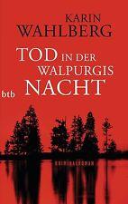 Wahlberg, Karin - Tod in der Walpurgisnacht: Kriminalroman