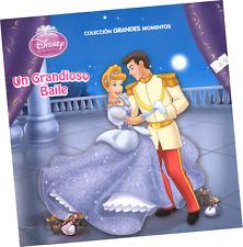 "LIBRO DISNEY PRINCESAS ""GRANDES MOMENTOS; UN GRANDIOSO BAILE"", EN ESPAÑOL"