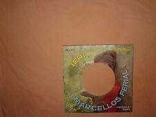I Marcellos Ferial – Ieri / Tom Dollar-Copertina Forata Per Disco Vinile 45 Giri