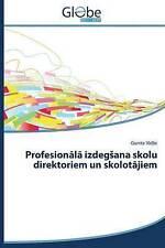 NEW Profesionālā izdegšana skolu direktoriem un skolotājiem (Latvian Edition)
