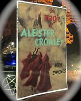 JOHN SYMONDS: THE MAGIC OF ALEISTER CROWLEY ~ SCARCE SC ~ MAGICK OCCULT O.T.O.