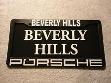 Beverly Hills Porsche Dealership License Plate Frame with insert. Plastic. New.