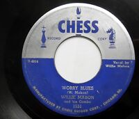 WILLIE MABON WORRY BLUES/IDON'T KNOW CHESS BLUES 45