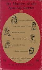 Six Masters of the Spanish Sonnet: Francisco de Quevedo, Sor Juana Ines de la C