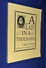 A LADY IN A THOUSAND Eliza Ward ELIZA DAVIES STURT DESERT EXPEDITION oz history
