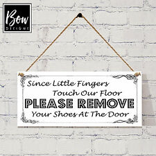G029 Little Fingers Touch Our Floor - PLEASE REMOVE SHOES Sign