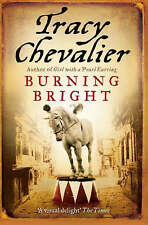 Burning Bright by Tracy Chevalier (Paperback)