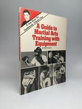 Dan Inosanto / GUIDE TO MARTIAL ARTS TRAINING WITH EQUIPMENT A Jeet Kune