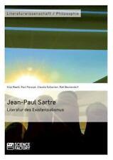 Jean-Paul Sartre. Literatur des Existenzialismus by Claudia Kollschen, Paul...