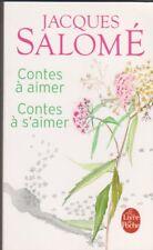 Jacques Salomé - Contes à Aimer, Contes à S'aimer -