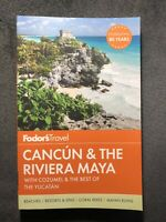 Fodor's Travel Guide- Cancun & the Riviera Maya w/ Cozumel/Yucatan 4th Ed. NEW