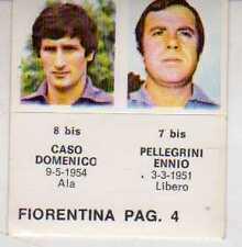 FIGURINA GOAL CREMA 1976/77-FIORENTINA-PAG 4-CASO 8 bis-PELLEGRINI 7 bis