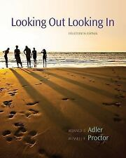 Cengage Advantage Books: Looking Out, Looking In, 14th Edition