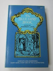 The Blue Fairy Book edited by Andrew Lang  Dover publications paperback 1965