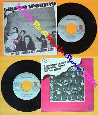 LP 45 7'' GRUPPO SPORTIVO My old cortina My favourite song 1981 no cd mc dvd