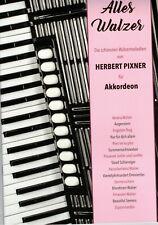 Akkordeon Noten : Herbert Pixner - ALLES WALZER - Die schönsten Walzermelodien
