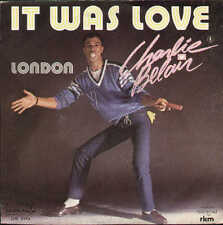 CHARLIE BELAIR it was love / london - 1980 italy disco