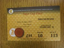 01/08/1999 Ticket: Cricket - Super Cup Final - Gloucestershire v Yorkshire [At L