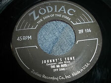 ZODIAC 45 THE GO BOYS JOHNNY'S TUNE / NORMAN BROOKS GIVE YOU ANYTHING BUT LOVE
