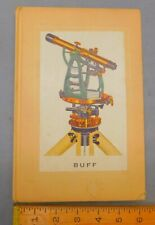 1938 Buff & Buff Surveying Instrument Catalog Civil & Mining Engineer Catalogue