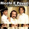 CD Ricchi E Po'Poveri Pubblicita