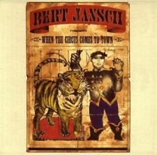 Bert Jansch - When the Circus Comes to Town -  CD