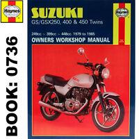Suzuki GS250 GS400 GS450 GSX250 GSX400 Twins 1979-85 Haynes Workshop Manual