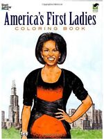 Americas First Ladies Coloring Book (Dover History Coloring Book) by Leslie Fra