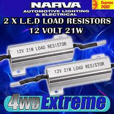 NARVA LED LOAD RESISTOR 12 VOLT 21W L.E.D 12V 21 WATT SUIT INDICATOR 90034BL2