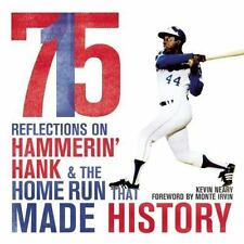 715 : Reflections on Hammerin' Hank and the Home Run That Made History by Kevin
