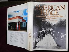 AMERICAN IMAGE: PHOTOGRAPHING 150 YEARS by MARTIN W.SANDLER/BIG 1989 1st SIGNED