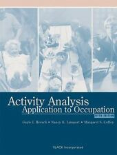 Activity Analysis : Application to Occupation by Gayle I. Hersch, Margaret S....