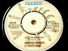 "MANFRED MANN'S EARTH BAND - YOU ANGEL YOU     7"" VINYL"