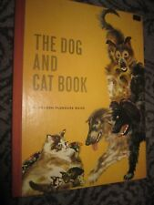 Vtg HC, The Dog and Cat Book illus by Feodor Rojankovsky, 1962 - Golden Pleasure