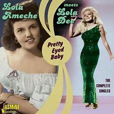 Lola & Dee, Lola Ameche-Pretty Eyed Baby 2 CD NEUF
