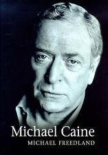 Michael Caine: A Biography,Freedland, Michael,Excellent Book mon0000016577
