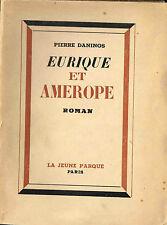 """PIERRE DANINOS """"EURIQUE ET AMEROPE"""" 1946 (1/10 MARAIS) ENVOI A MAURICE CHEVALIER"""