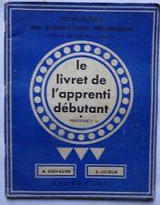 #) technologie fabrications mécaniques - 1. livret de l'apprenti débutant - 1954