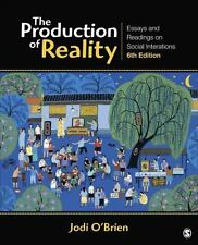 The Production of Reality: Essays & Readings on Social Interaction O'Brien 6th E