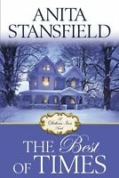 The Best of Times: A Dickens Inn Novel by Anita Stansfield