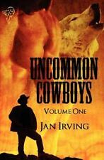 Uncommon Cowboys: Vol 1 (Paperback or Softback)