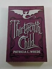 Frontier Magic: Thirteenth Child 1 by Patricia C. Wrede (Paperback 1st print)