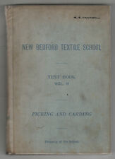 Rare 1902 NEW BEDFORD TEXTILE SCHOOL Textbook COTTON Picking MASSACHUSETTS Mass