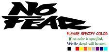 "No Fear #3 Funny Vinyl Decal Sticker Car Window bumper laptop tablet Boat 8"""