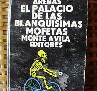 El palacio de las blanquísimas mofetas/Reinaldo Arenas/Primera edición 1980