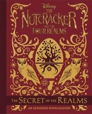 The Nutcracker and the Four Realms: The Secret of the Realms: An Extended Noveli